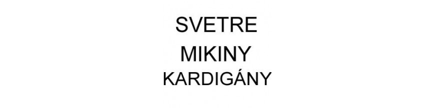 Svetre - Mikiny - Kardigány